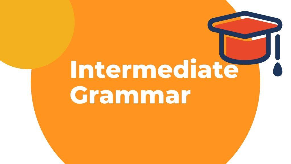 Belajar bahasa Inggris di kelas Intermediate gramar