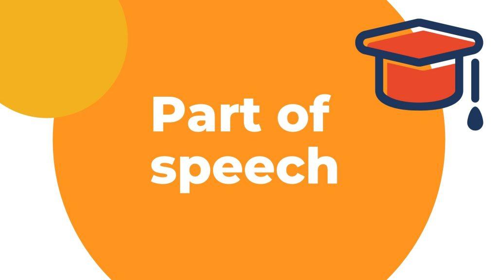Belajar grammar Kelas part of speech